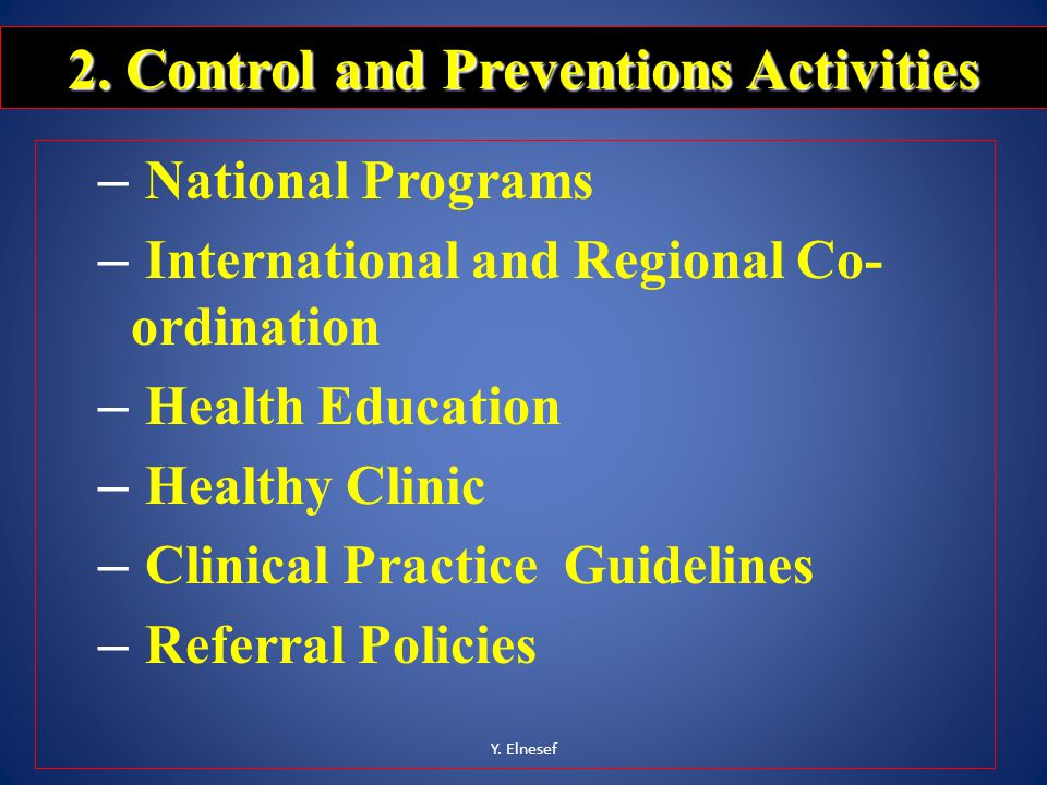 2. Control and Preventions Activities