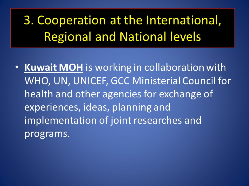 3. Cooperation at the International, Regional and National levels