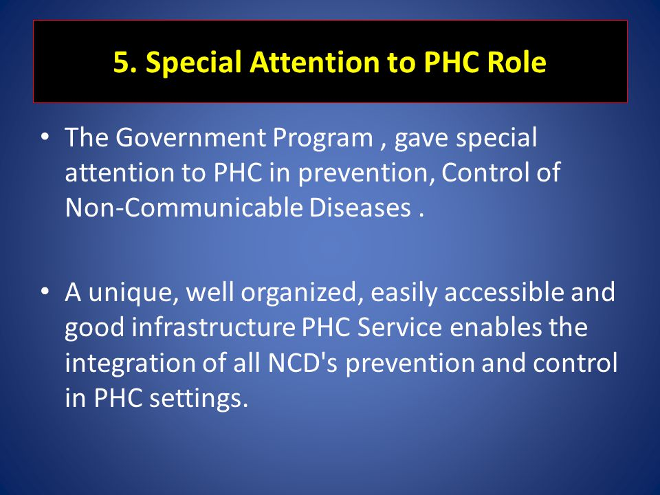 5. Special Attention to PHC Role