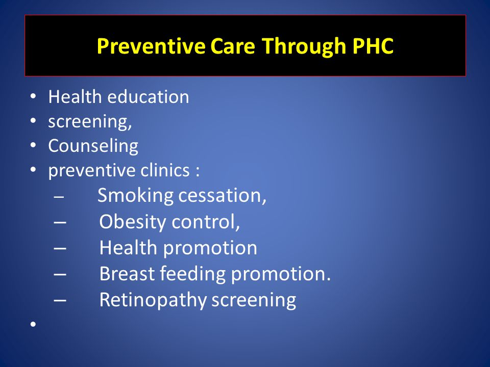 Preventive Care Through PHC