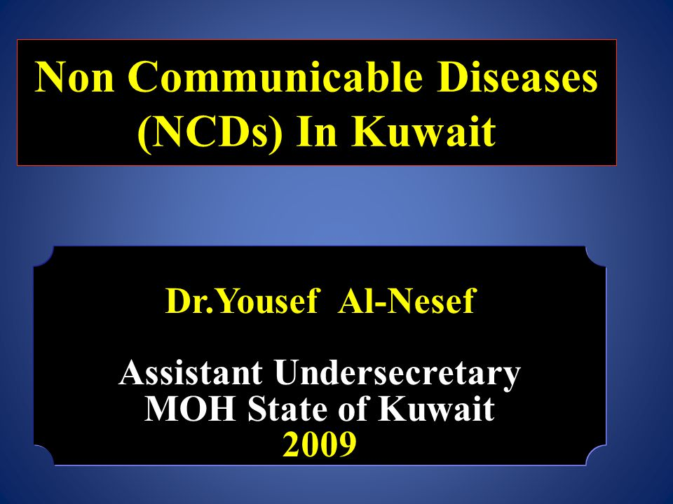 Non Communicable Diseases (NCDs) In Kuwait