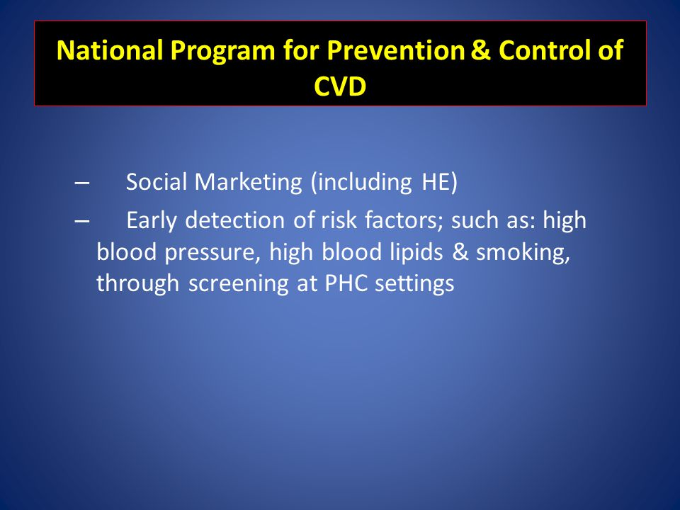 National Program for Prevention & Control of CVD