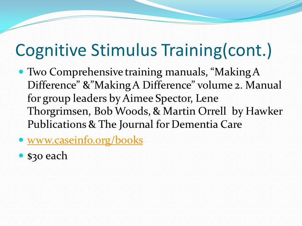 Cognitive Stimulus Training(cont.)