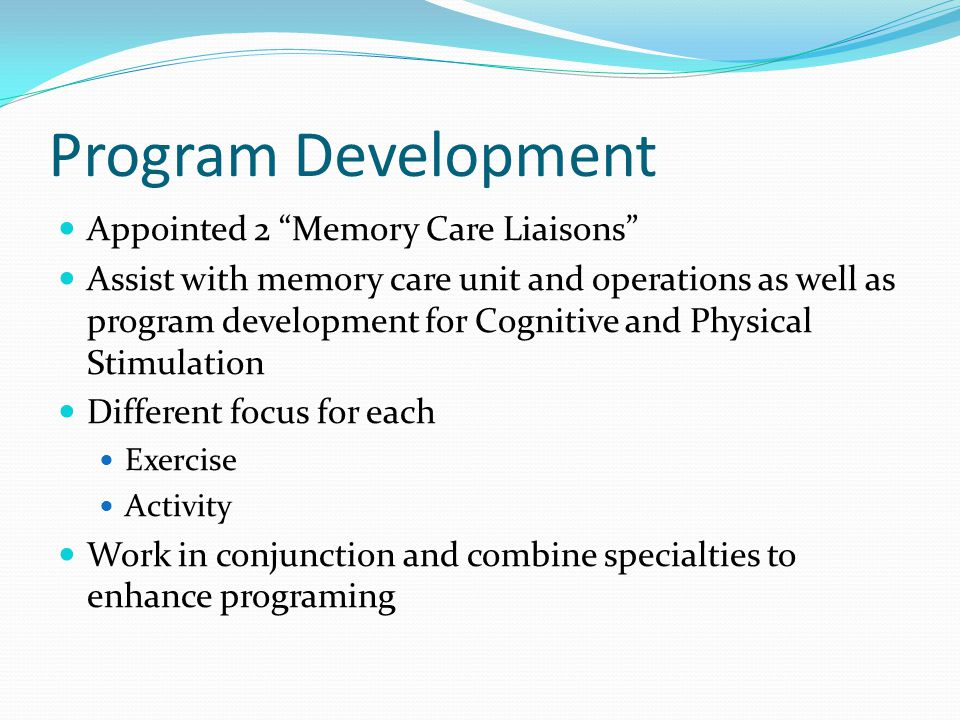 Program Development Appointed 2 Memory Care Liaisons