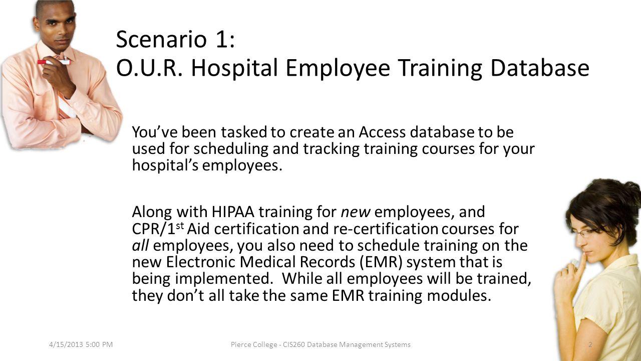 Scenario 1: O.U.R. Hospital Employee Training Database