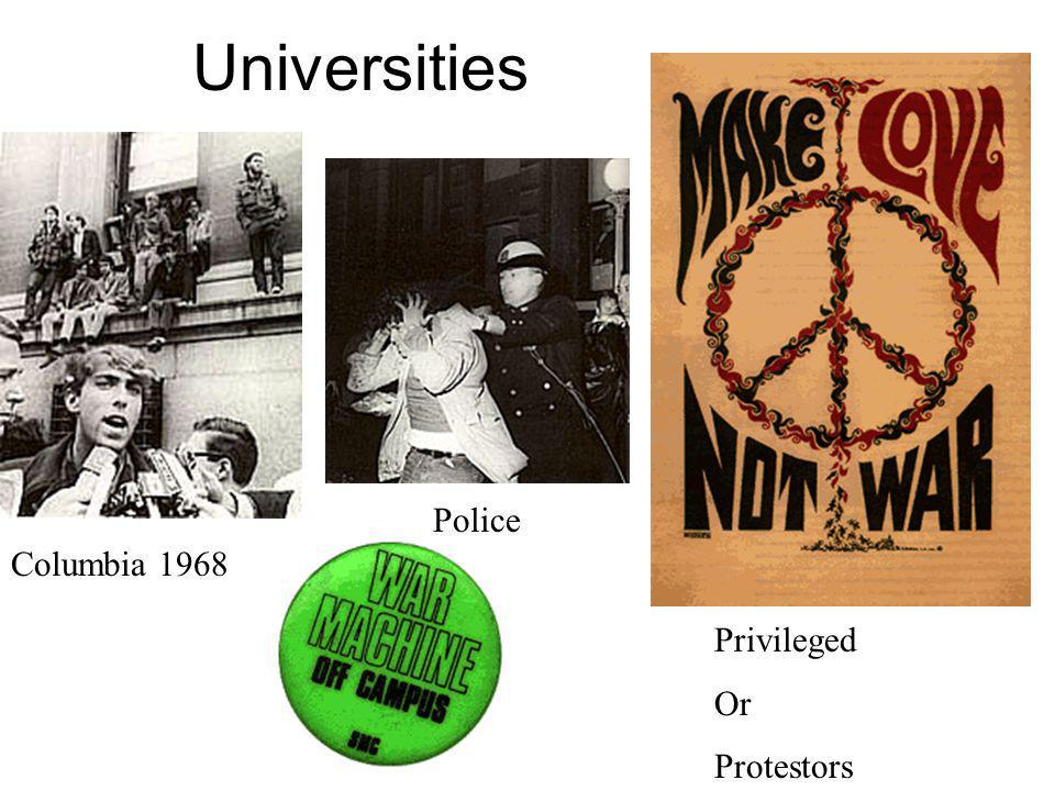 Universities Police Columbia 1968 Privileged Or Protestors