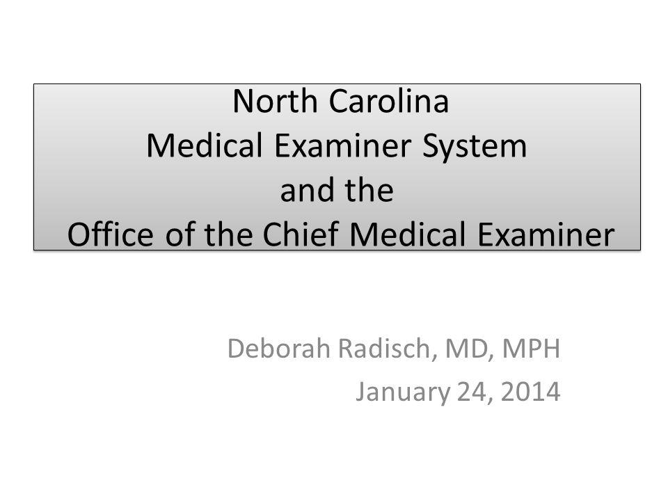 Deborah Radisch, MD, MPH January 24, 2014