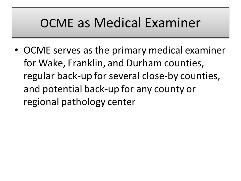 OCME as Medical Examiner
