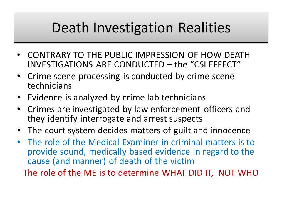 Death Investigation Realities
