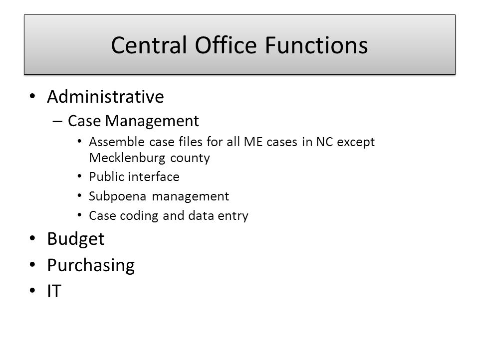 Central Office Functions