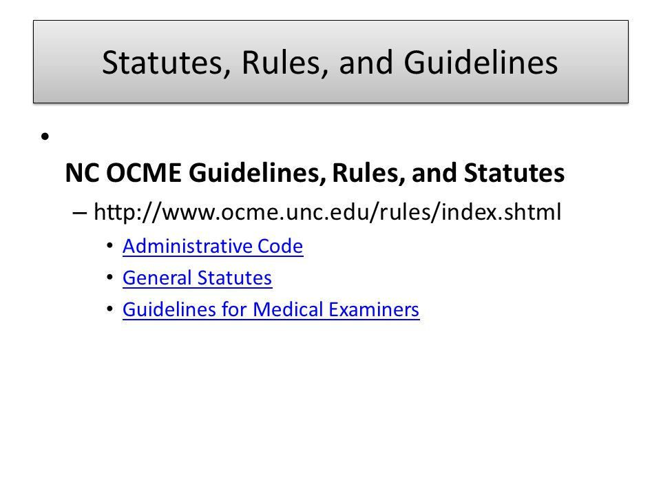 Statutes, Rules, and Guidelines