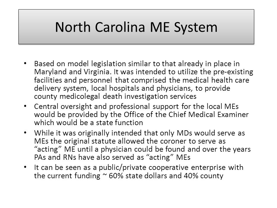 North Carolina ME System