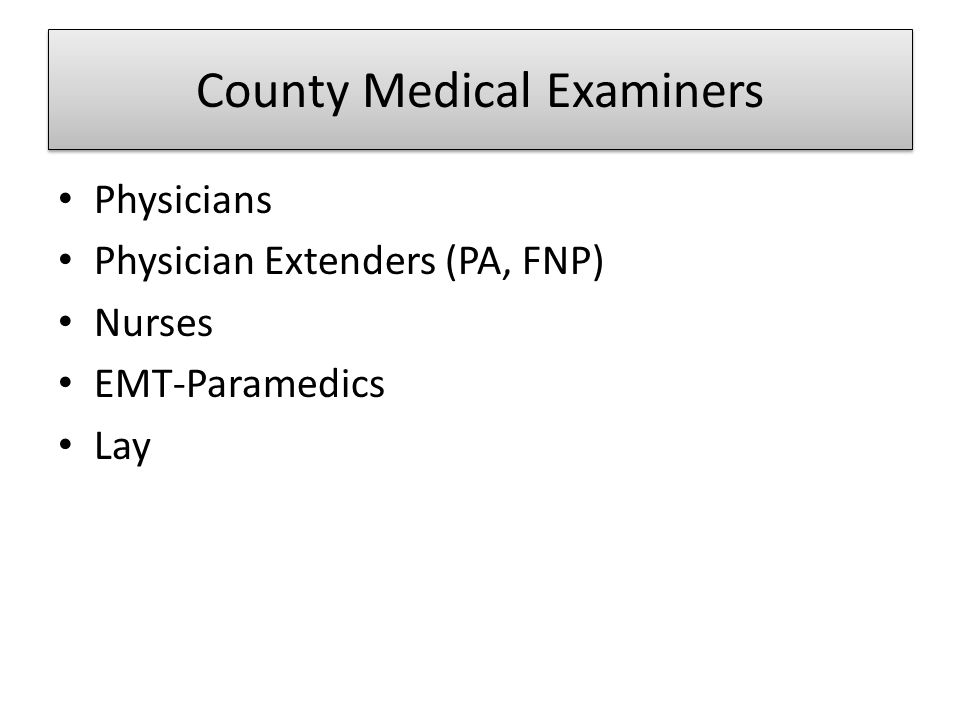 County Medical Examiners