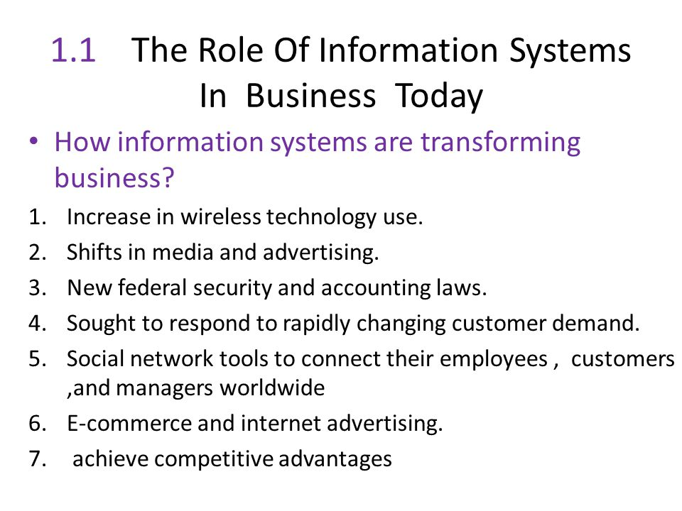 1.1 The Role Of Information Systems In Business Today