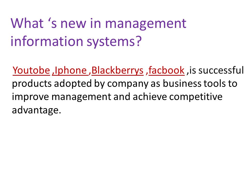 What 's new in management information systems