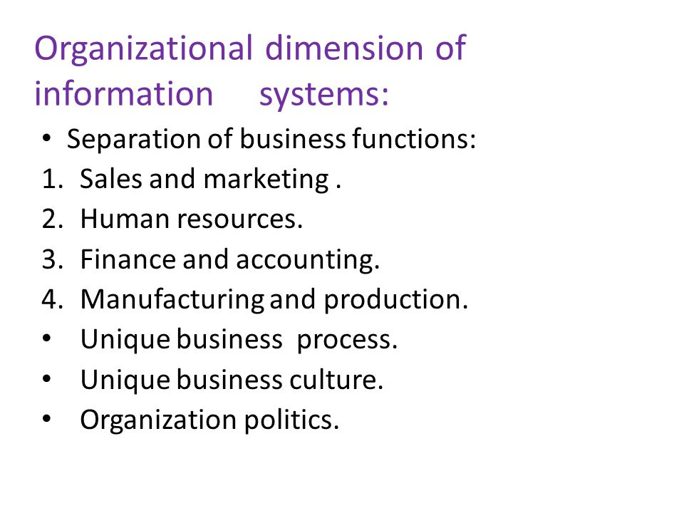 Organizational dimension of information systems: