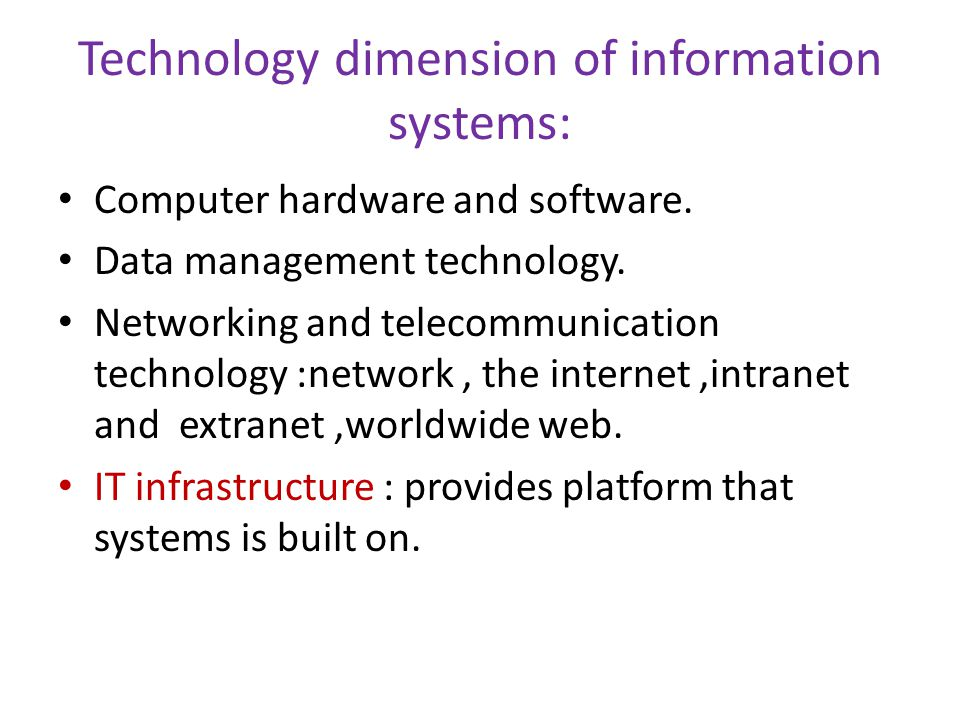 Technology dimension of information systems: