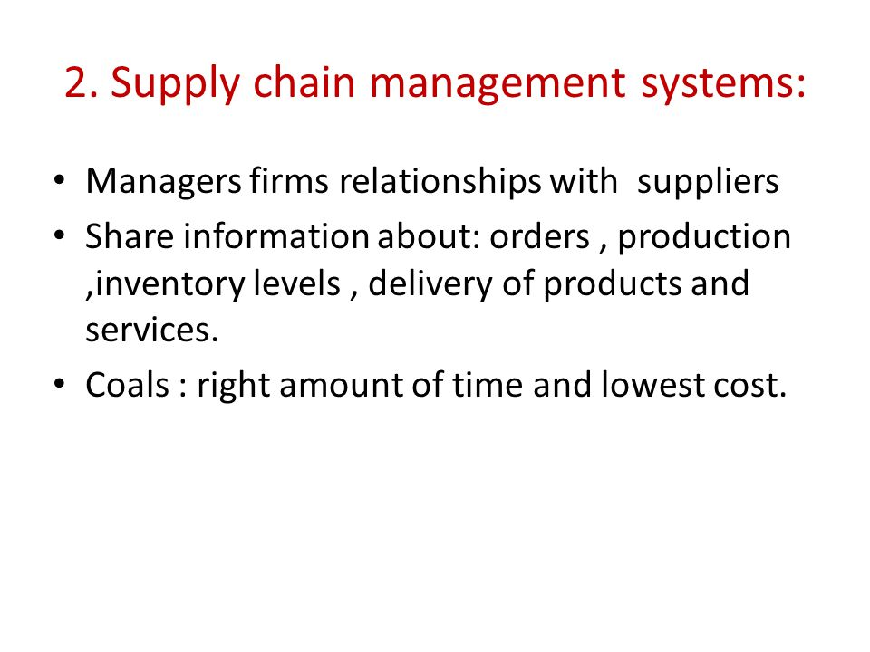 2. Supply chain management systems: