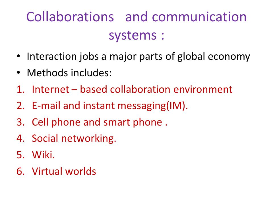 Collaborations and communication systems :