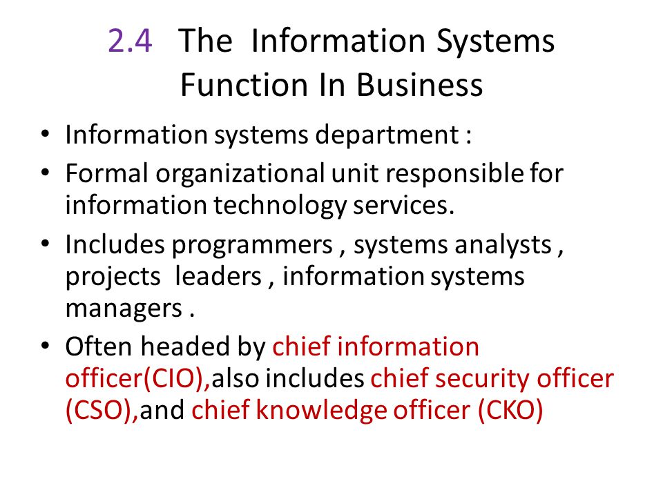 2.4 The Information Systems Function In Business
