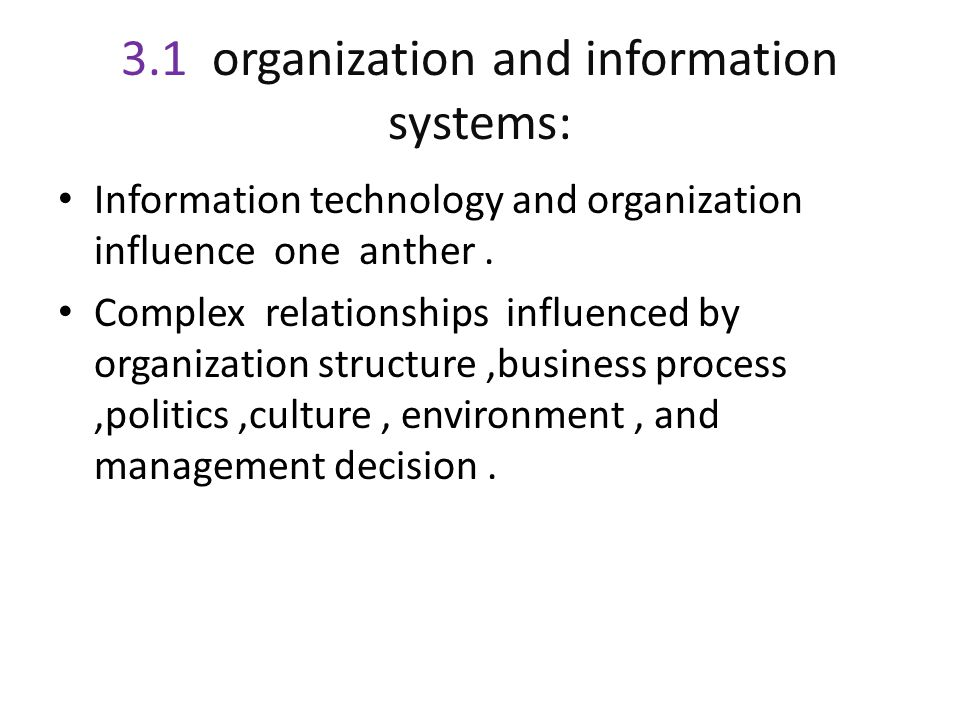 3.1 organization and information systems: