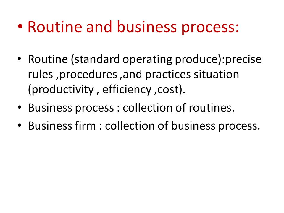 Routine and business process: