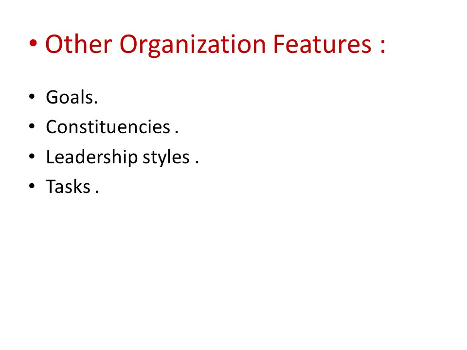 Other Organization Features :