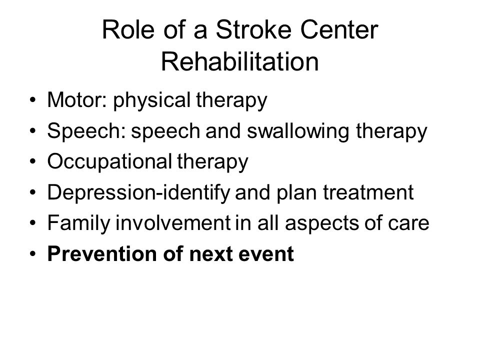 Role of a Stroke Center Rehabilitation