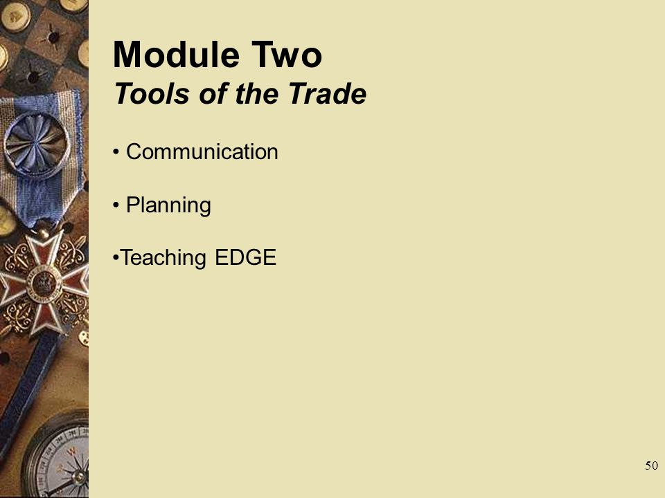 Module Two Tools of the Trade Communication Planning Teaching EDGE