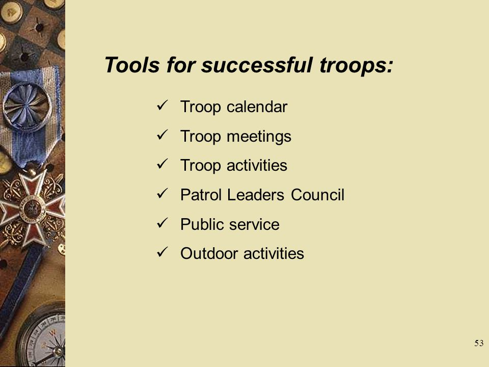 Tools for successful troops: