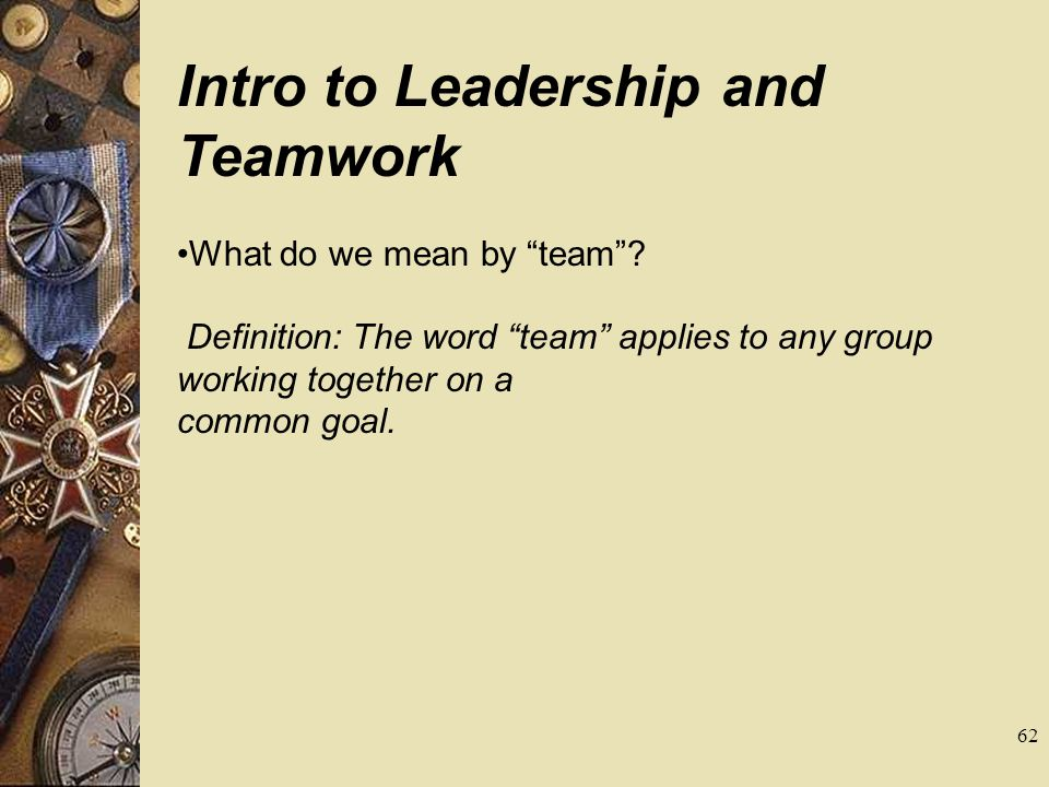 Intro to Leadership and Teamwork