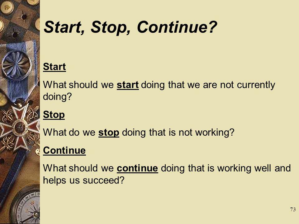 Start, Stop, Continue Start