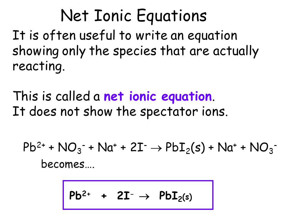writing net ionic equations Solutions to exercise page 1 of 2 solutions to exercise on writing net ionic equations for reactions in aqueous solution precipitation reactions.