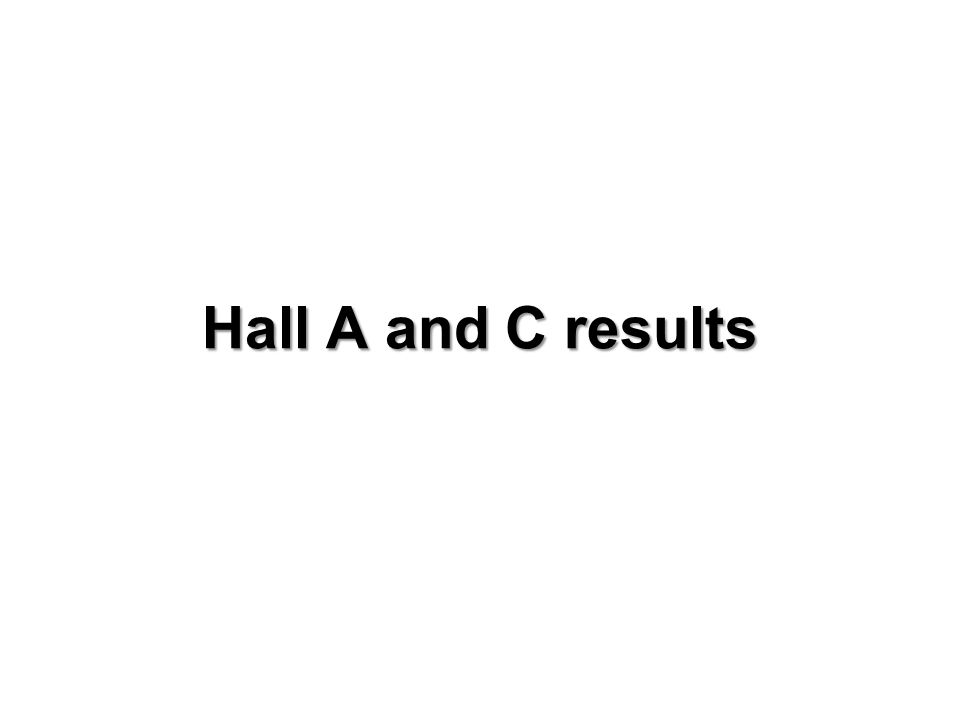 Hall A and C results