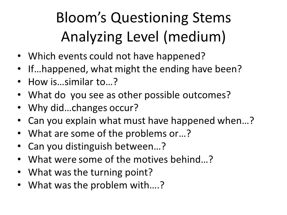 Bloom's Questioning Stems Analyzing Level (medium)
