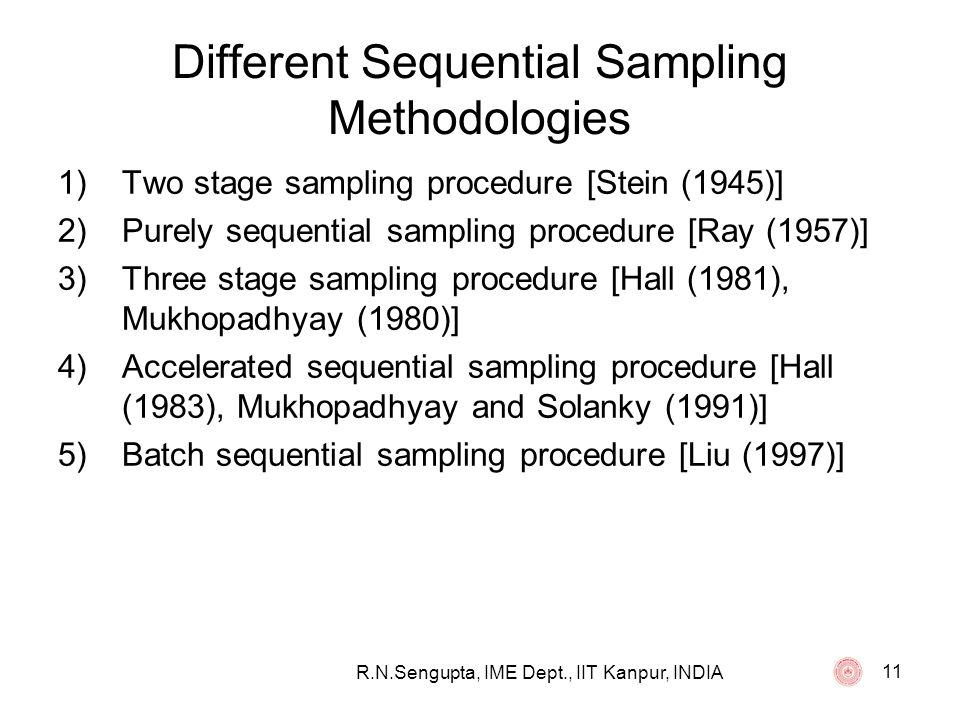 Different Sequential Sampling Methodologies