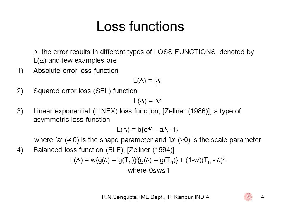 Loss functions , the error results in different types of LOSS FUNCTIONS, denoted by L() and few examples are.