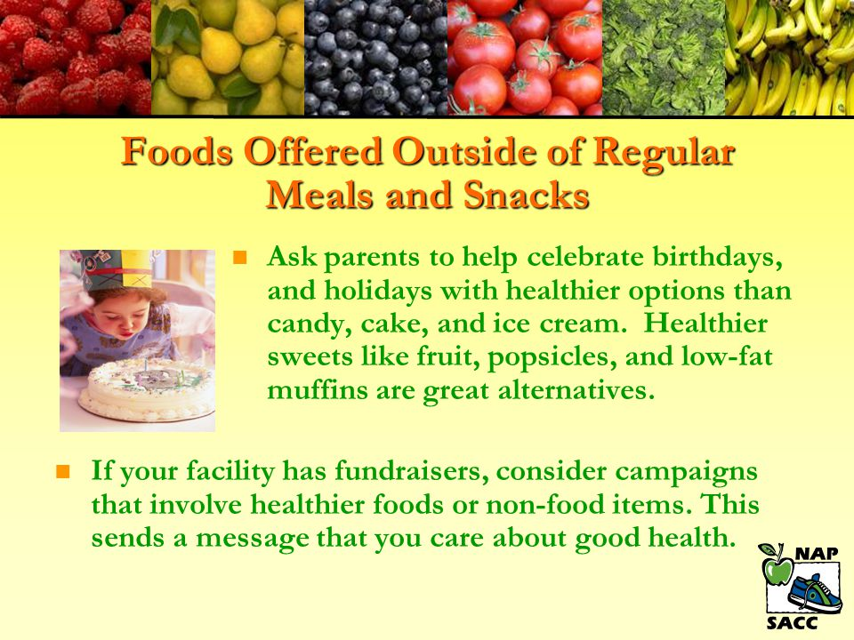 Foods Offered Outside of Regular Meals and Snacks