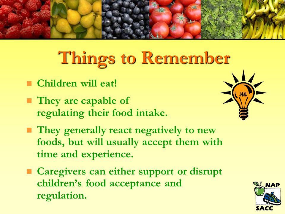Things to Remember Children will eat!