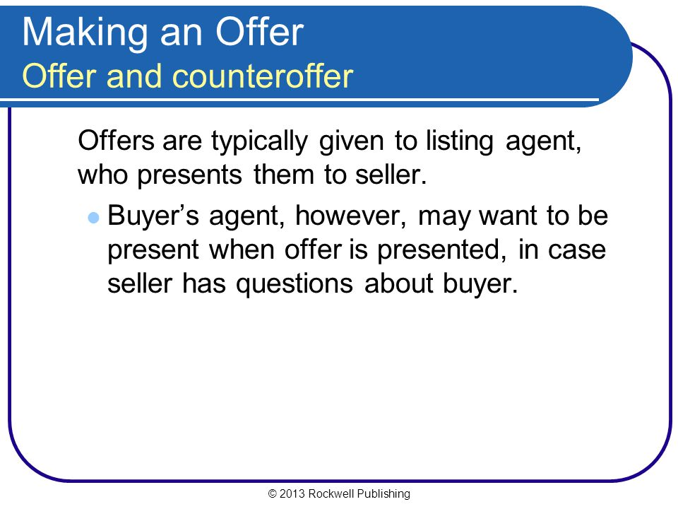 Making an Offer Offer and counteroffer