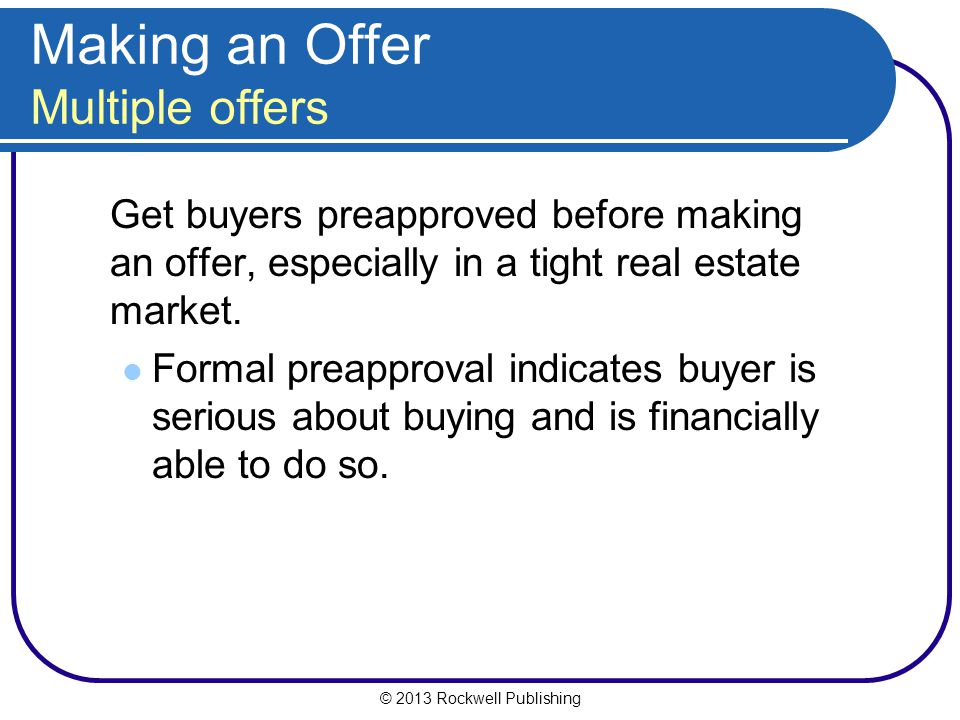 Making an Offer Multiple offers
