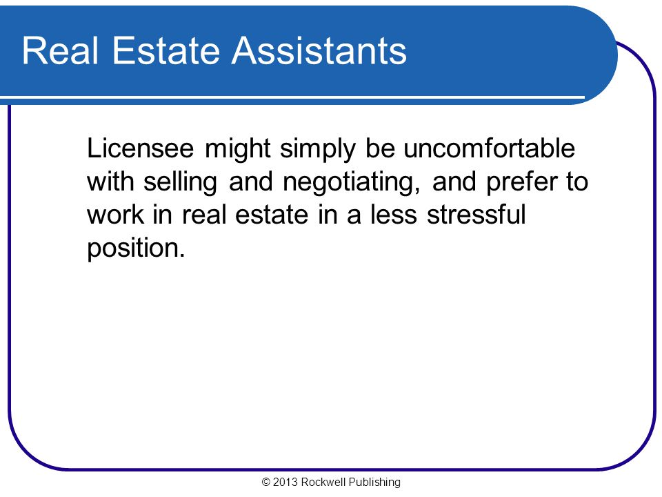 Real Estate Assistants