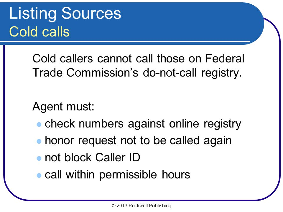 Listing Sources Cold calls