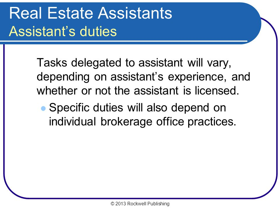 Real Estate Assistants Assistant's duties
