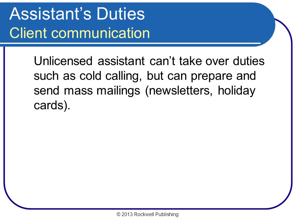 Assistant's Duties Client communication
