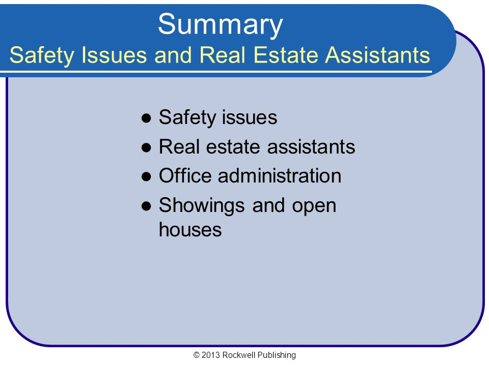 Summary Safety Issues and Real Estate Assistants