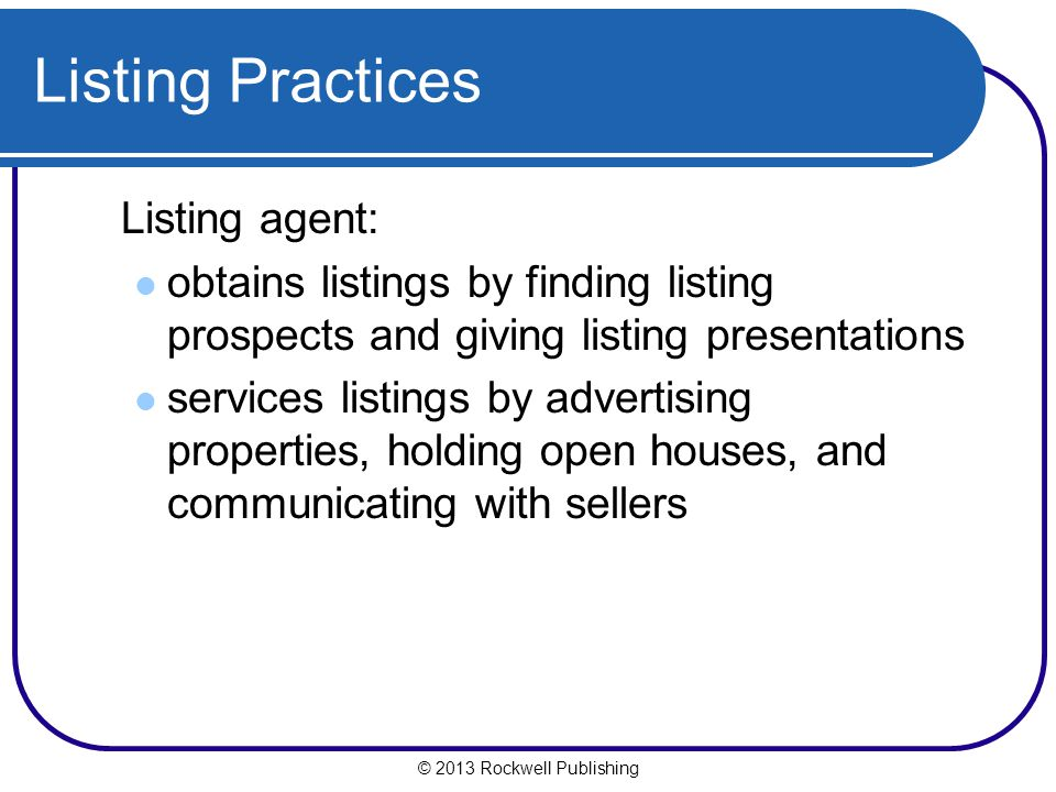 Listing Practices Listing agent: