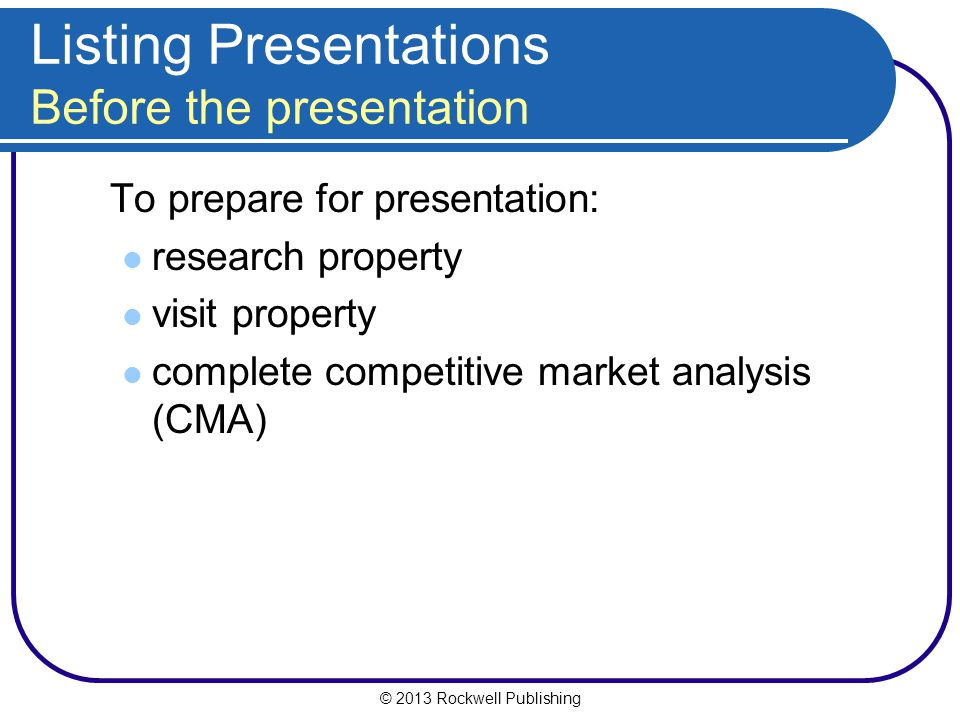 Listing Presentations Before the presentation