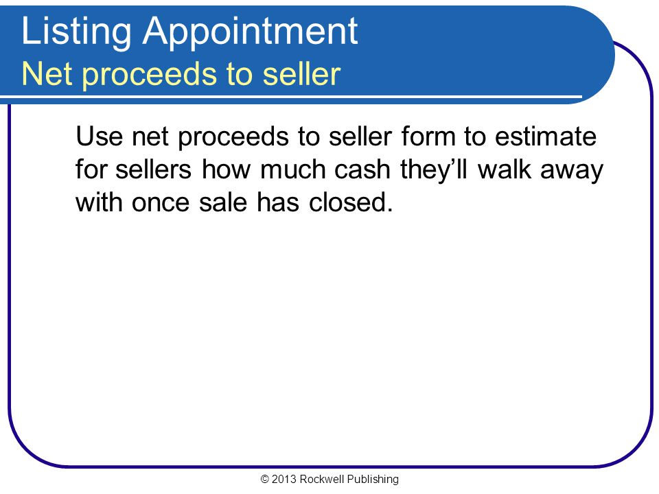 Listing Appointment Net proceeds to seller