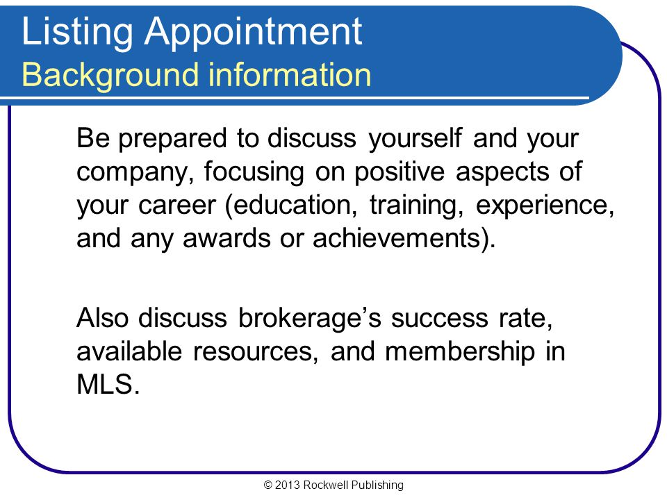 Listing Appointment Background information